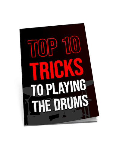 Top 10 Tricks to Playing The Drums