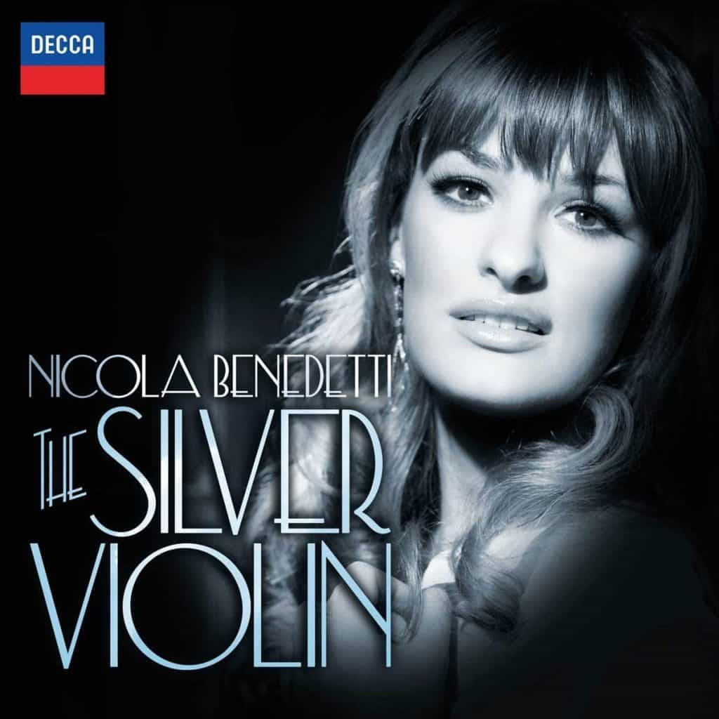 Nicola Benedetti The Silver Violin